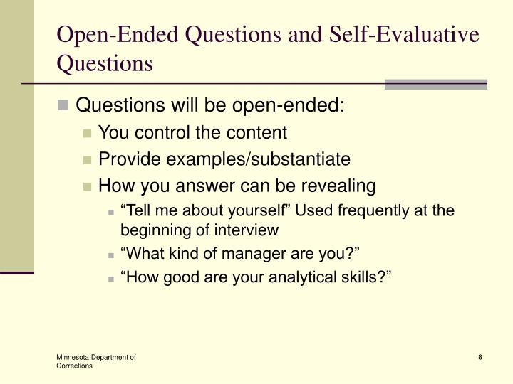 Open-Ended Questions and Self-Evaluative Questions