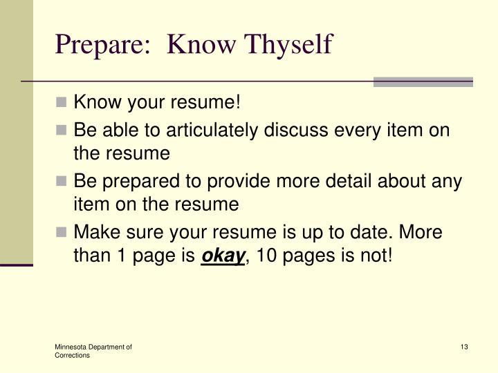 Prepare:  Know Thyself