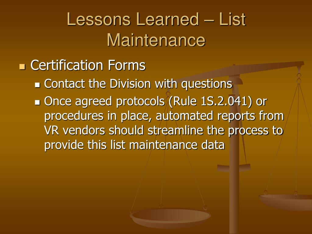 Lessons Learned – List Maintenance