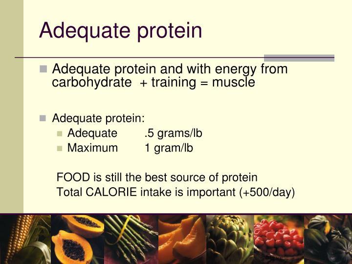 Adequate protein