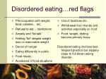 disordered eating red flags