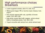 high performance choices breakfasts