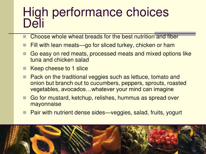 High performance choices