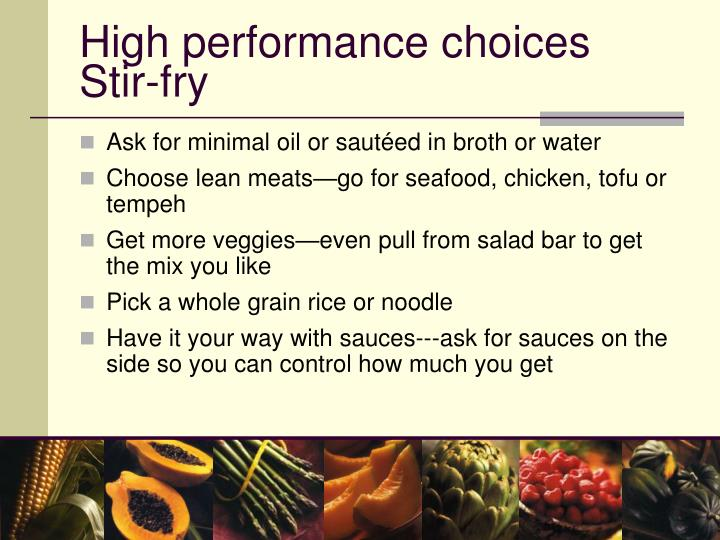High performance choices Stir-fry