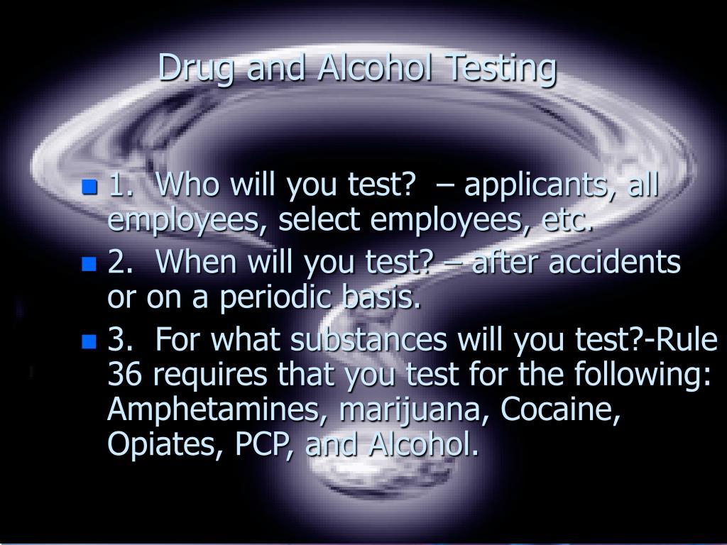 Drug and Alcohol Testing