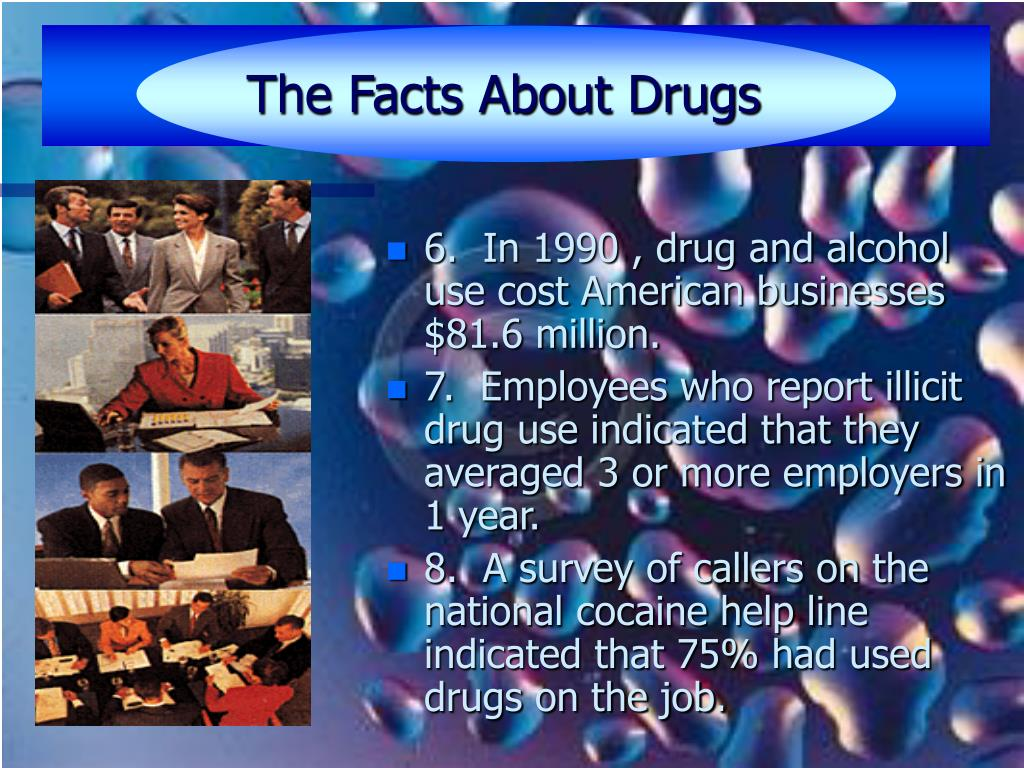 The Facts About Drugs
