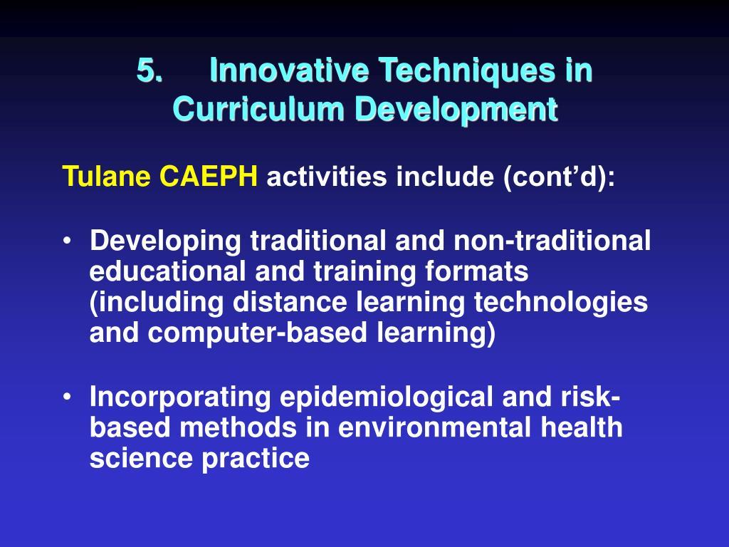5.Innovative Techniques in Curriculum Development