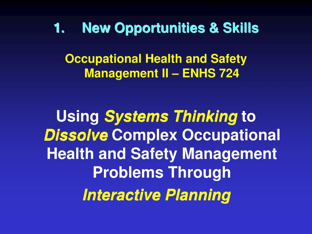 New Opportunities & Skills