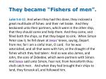 they became fishers of men1