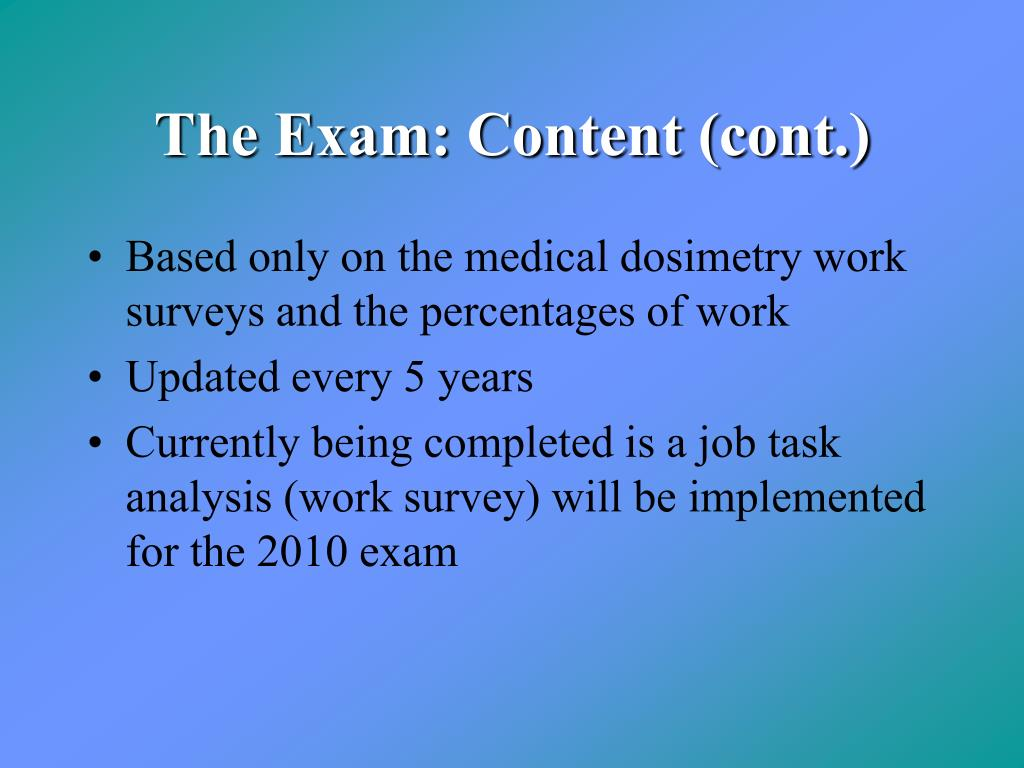 The Exam: Content (cont.)