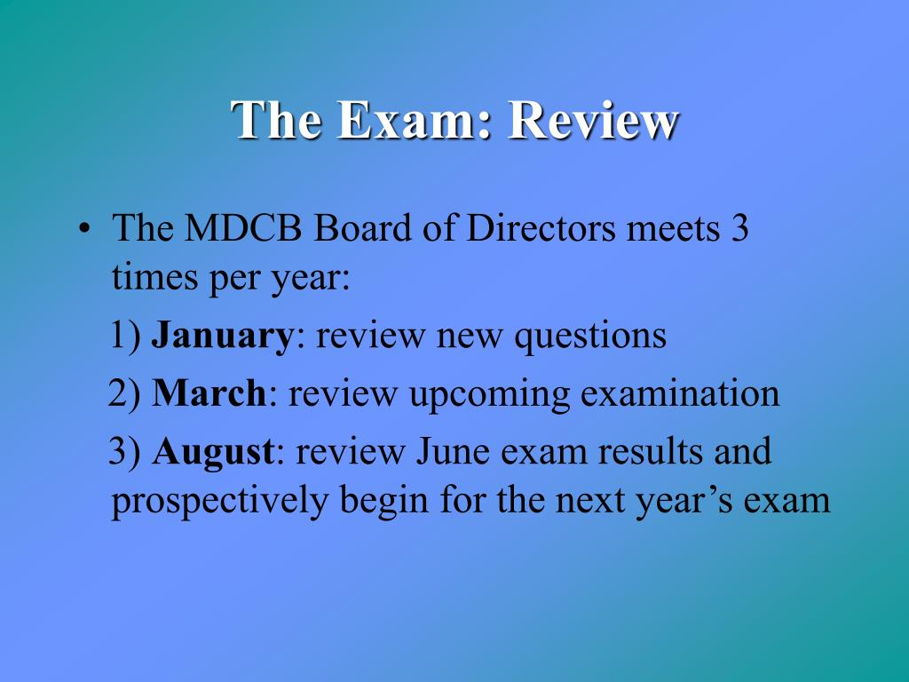 The Exam: Review
