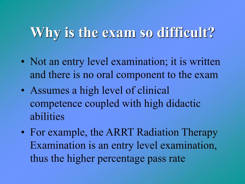 Why is the exam so difficult?
