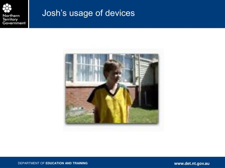 Josh's usage of devices