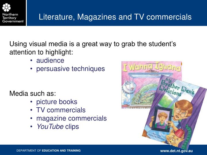 Literature, Magazines and TV commercials