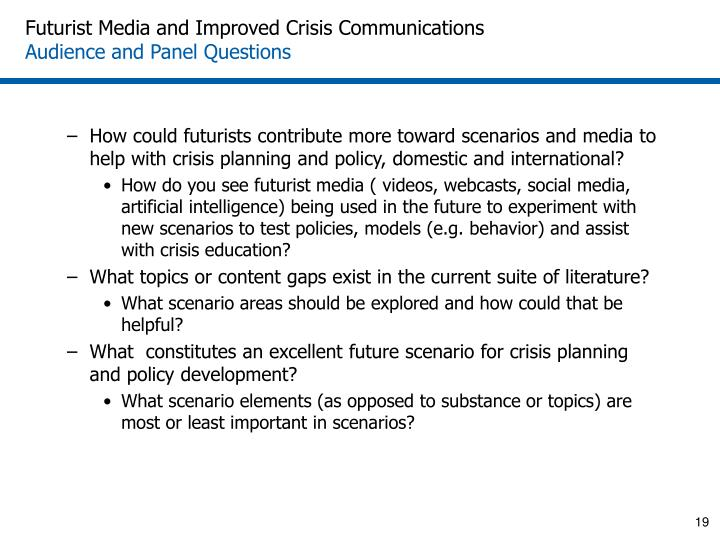 Futurist Media and Improved Crisis Communications