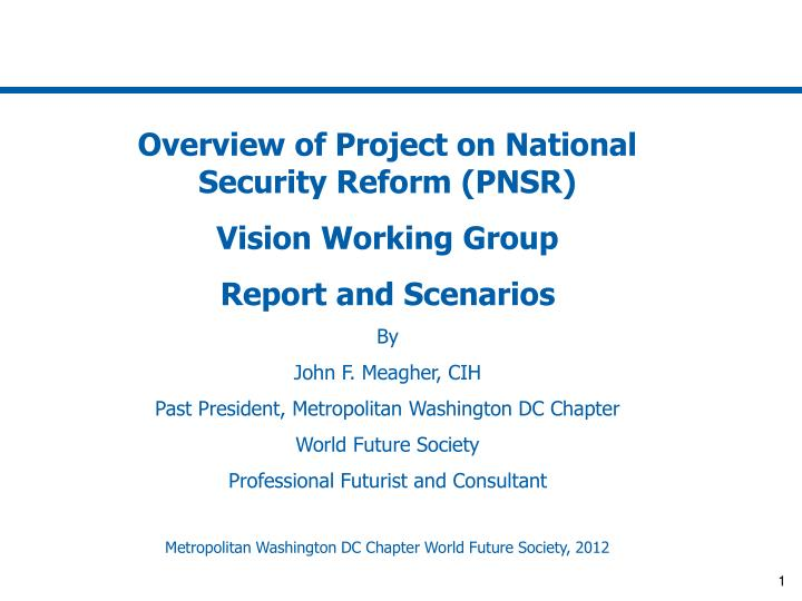 Overview of Project on National Security Reform (PNSR)