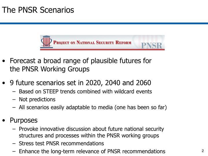 The PNSR Scenarios