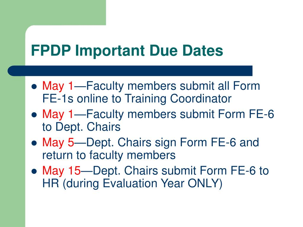 FPDP Important Due Dates