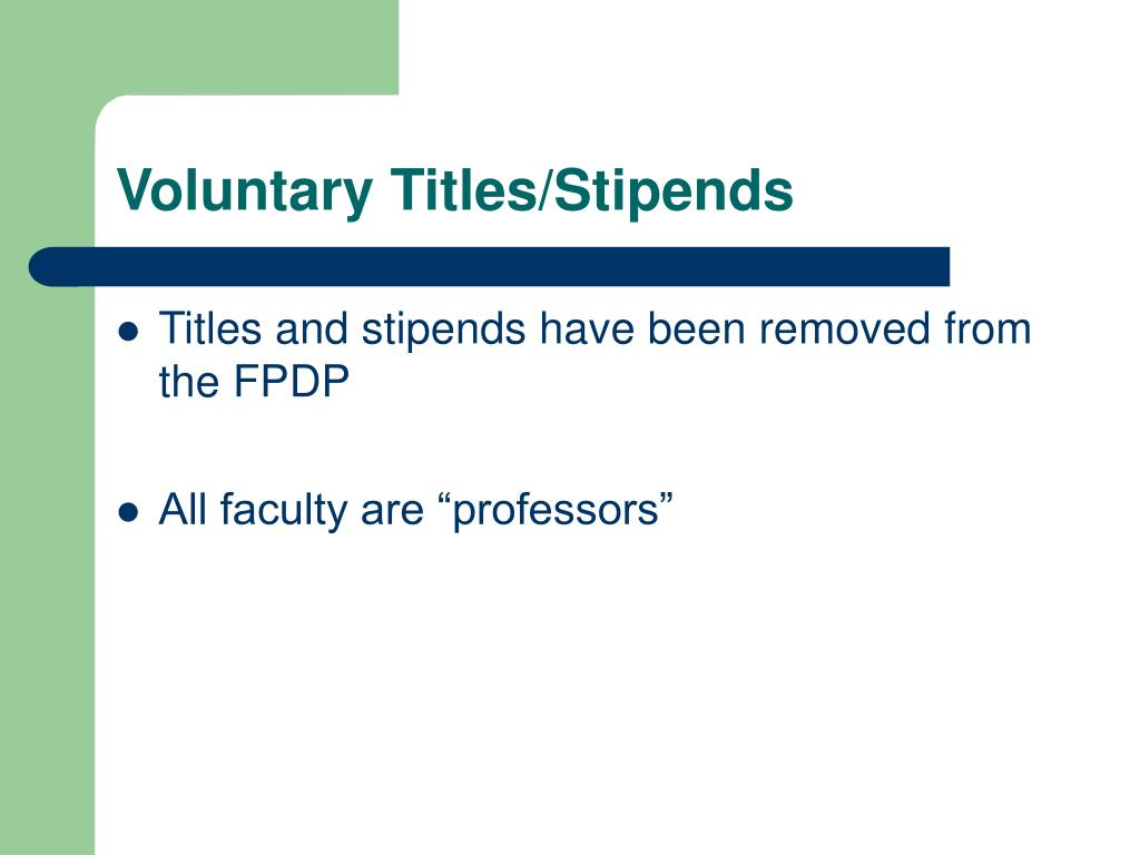 Voluntary Titles/Stipends