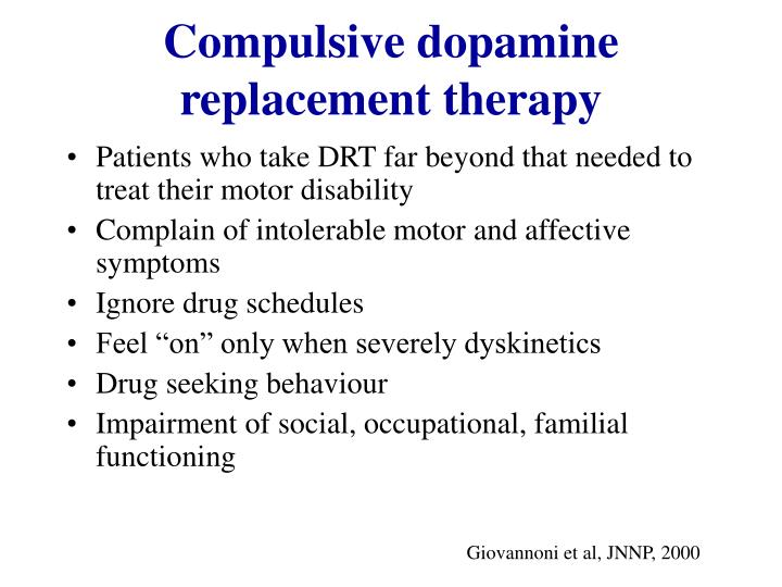 Compulsive dopamine replacement therapy