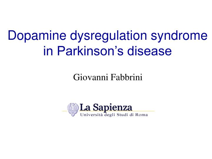 Dopamine dysregulation syndrome