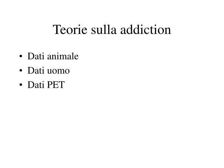Teorie sulla addiction