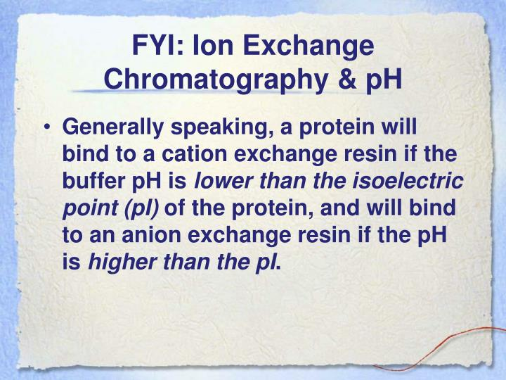 FYI: Ion Exchange Chromatography & pH