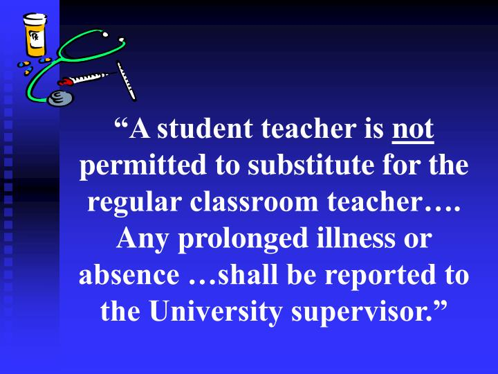 """""""A student teacher is"""