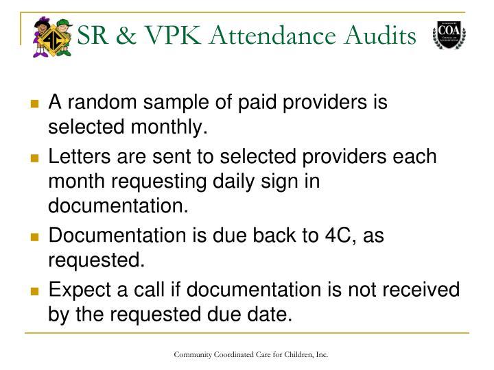 SR & VPK Attendance Audits