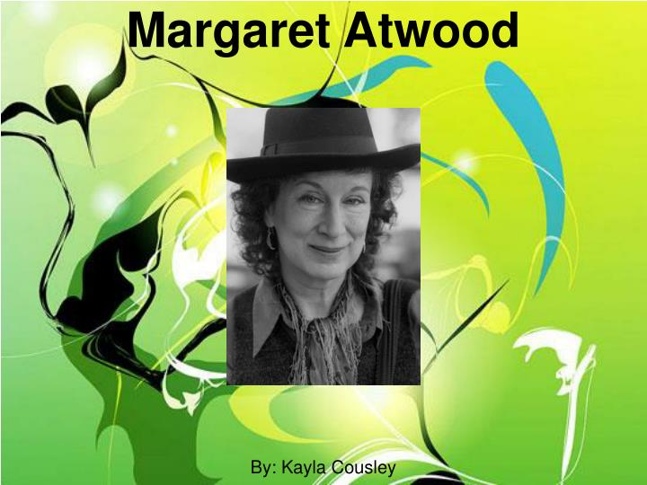 essays by margaret atwood Margaret atwood's story, homelanding this story recounts many aspects of human existence from an outside view, as if it was being told to an alien race this story tells about human appearance, sex (both difference and the act of), sunbathing, sleeping, death, and many other human.