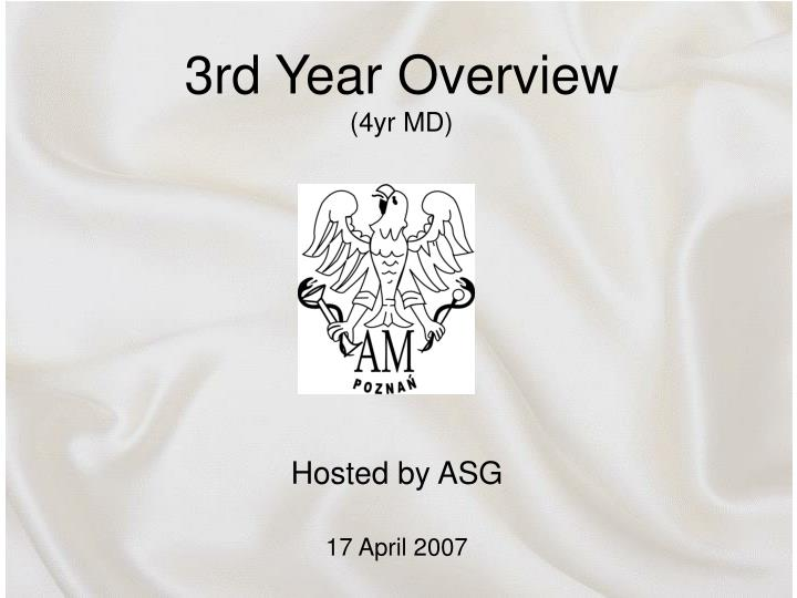 3rd year overview 4yr md