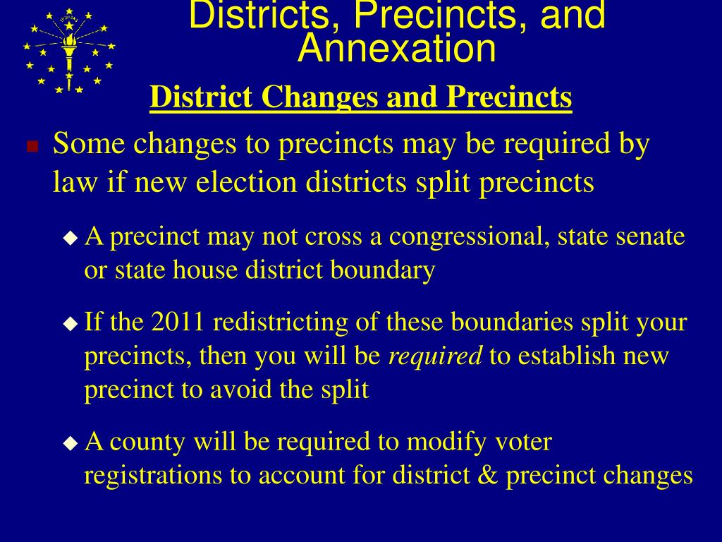 Districts, Precincts, and Annexation