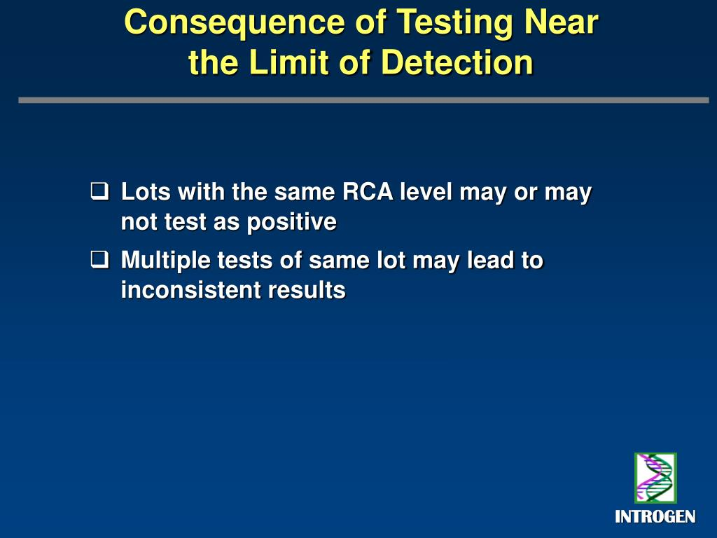 Lots with the same RCA level may or may not test as positive