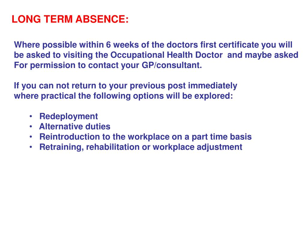 LONG TERM ABSENCE:
