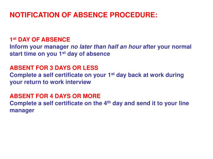 NOTIFICATION OF ABSENCE PROCEDURE: