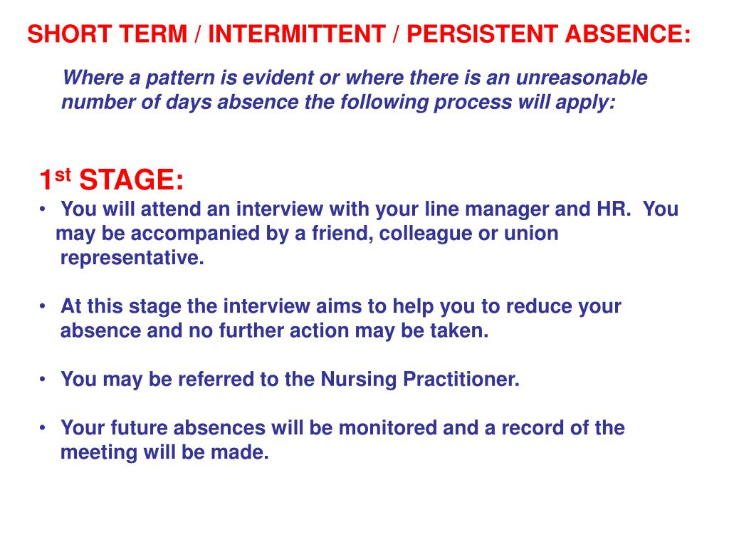 SHORT TERM / INTERMITTENT / PERSISTENT ABSENCE: