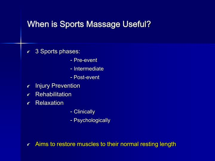 When is sports massage useful