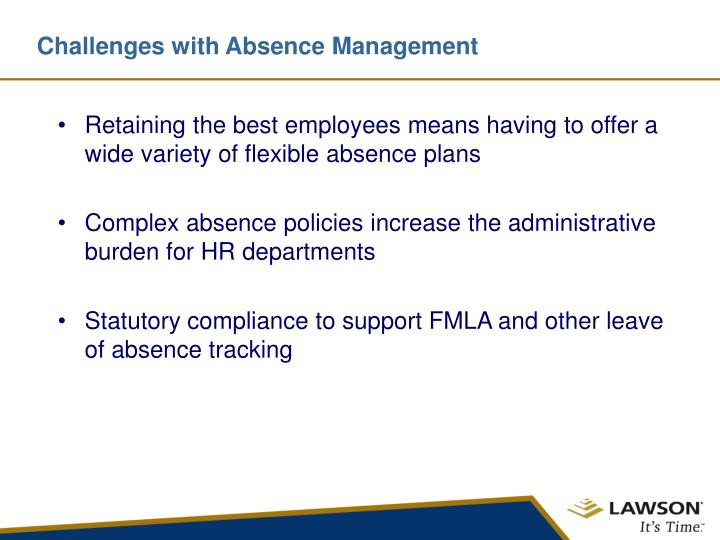 Challenges with absence management