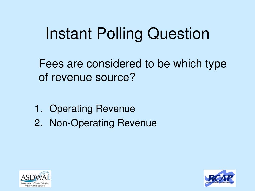 Instant Polling Question