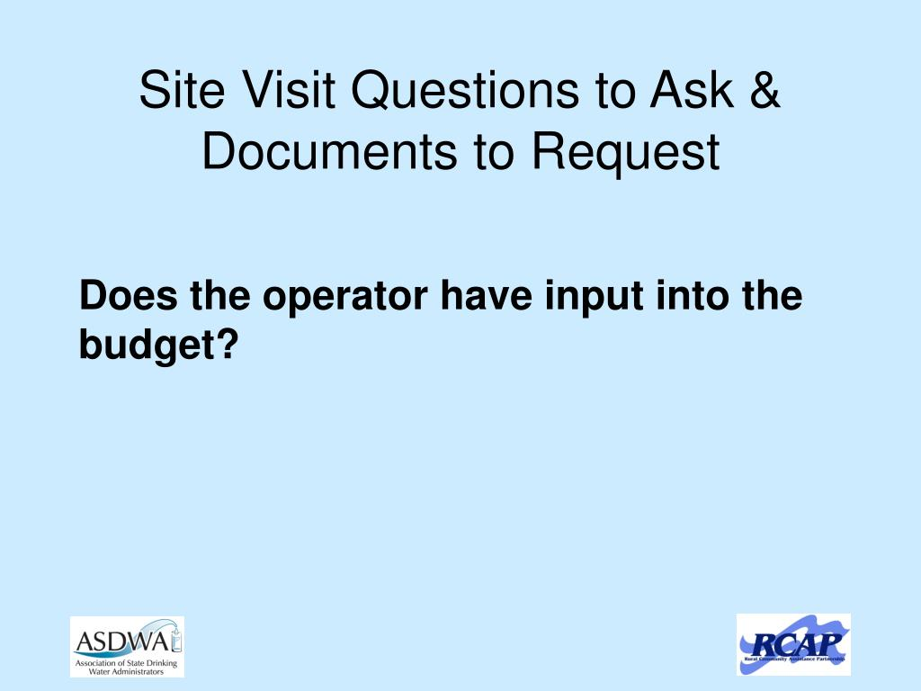 Site Visit Questions to Ask &