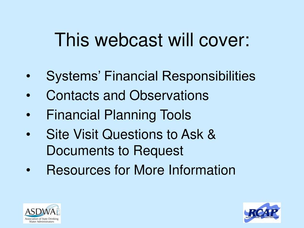 This webcast will cover: