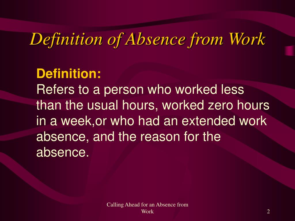 Definition of Absence from Work