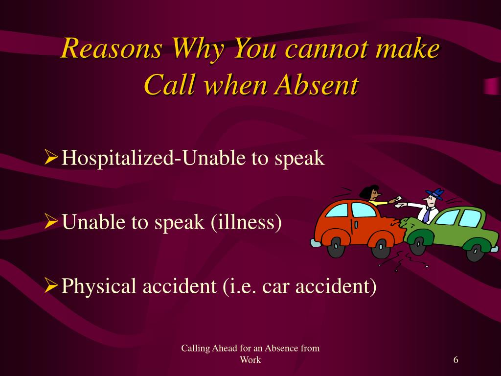 Reasons Why You cannot make Call when Absent