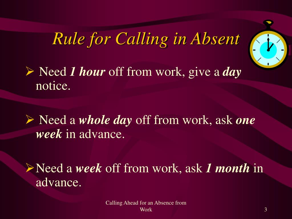 Rule for Calling in Absent