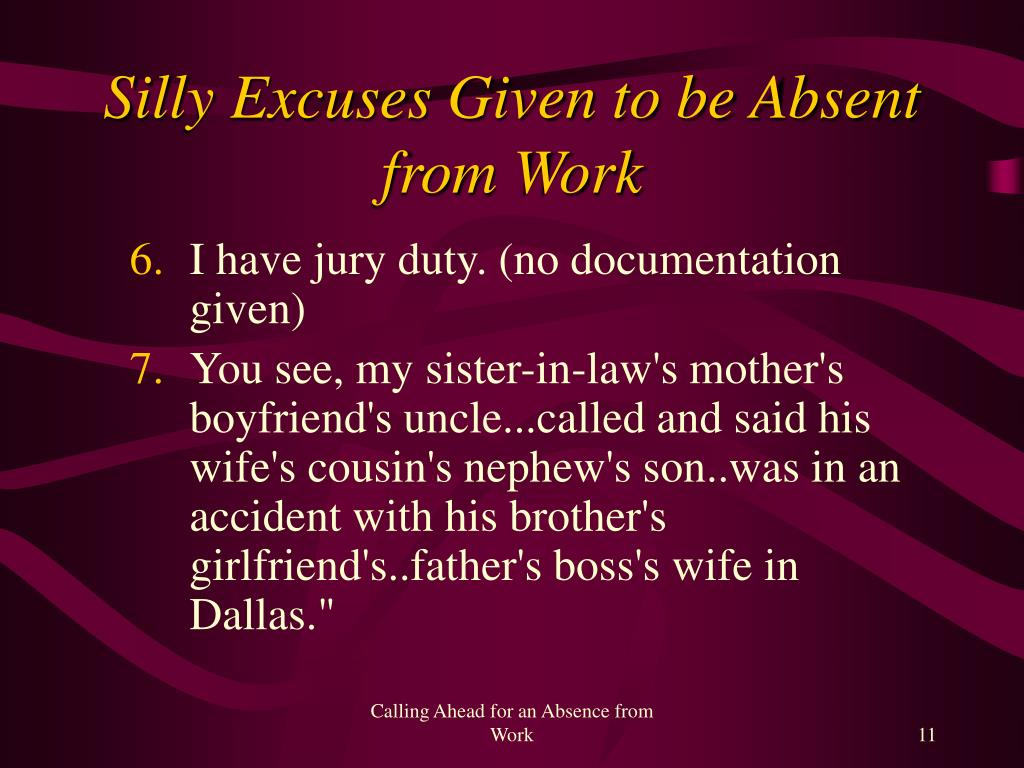 Silly Excuses Given to be Absent from Work