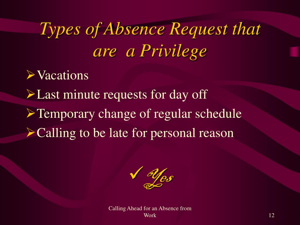 Types of Absence Request that are  a Privilege