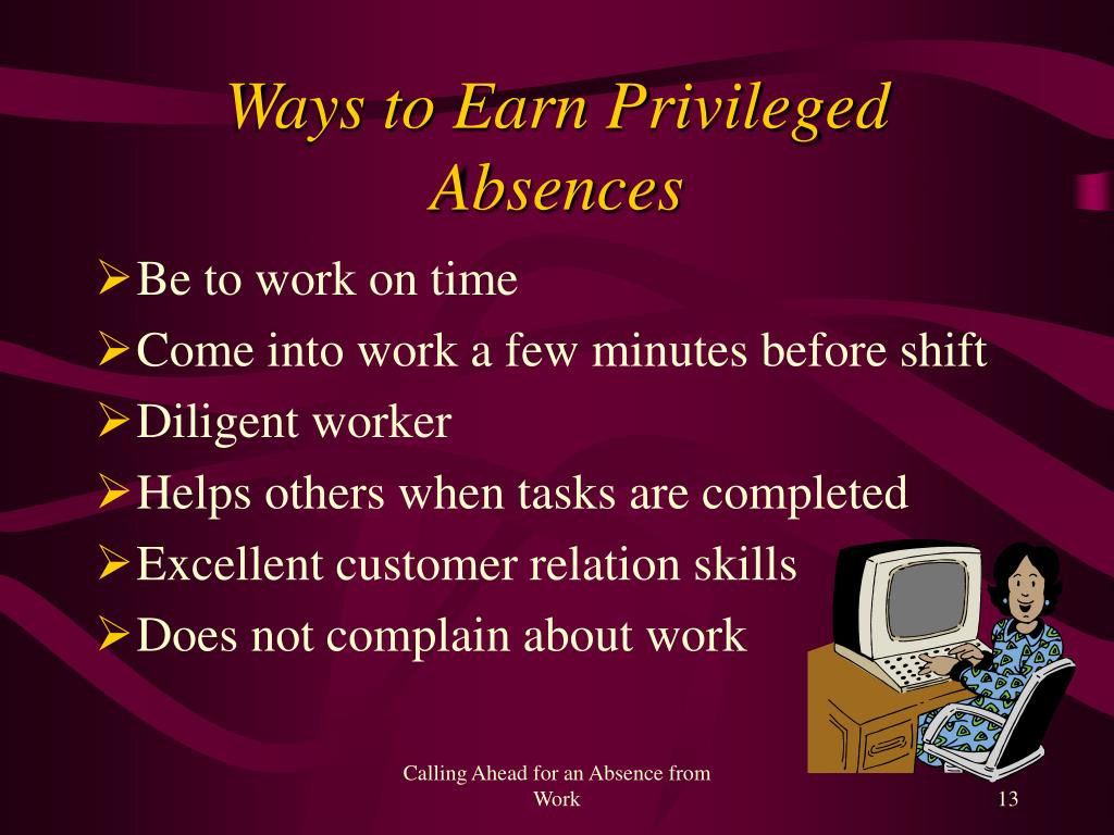 Ways to Earn Privileged Absences