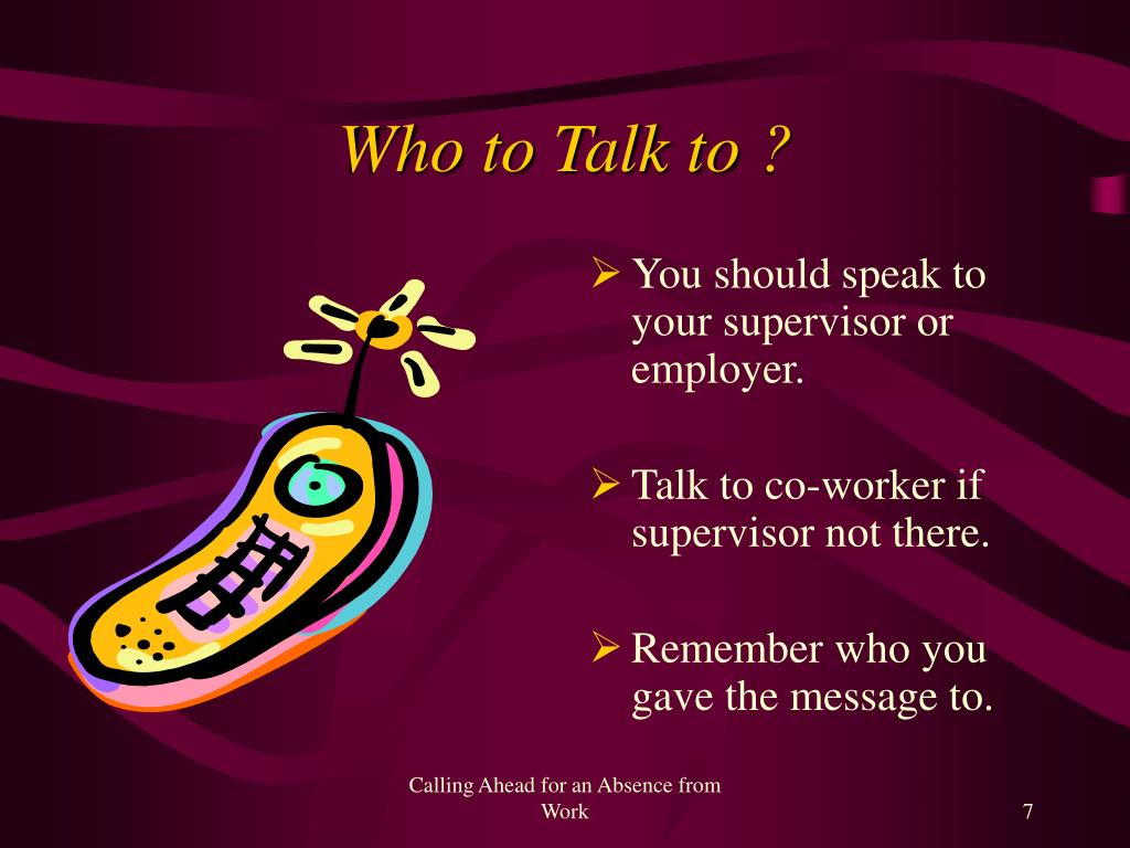 Who to Talk to ?
