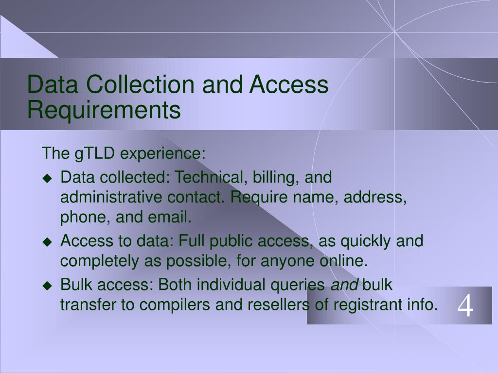 Data Collection and Access Requirements
