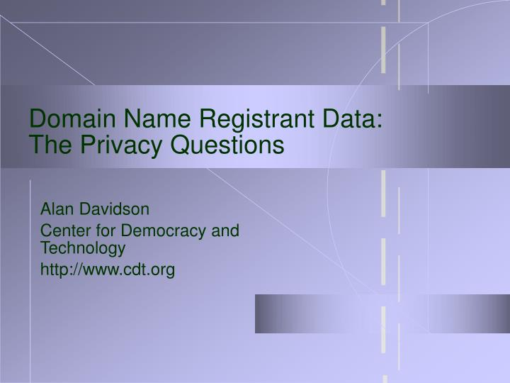 Domain name registrant data the privacy questions